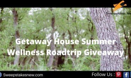 Getaway House Summer Wellness Roadtrip Giveaway