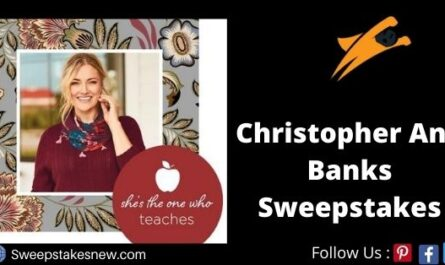 Christopher And Banks She The One Who Teaches Sweepstakes