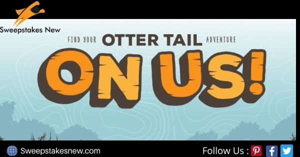 Otter Tail Adventure On Us Contest