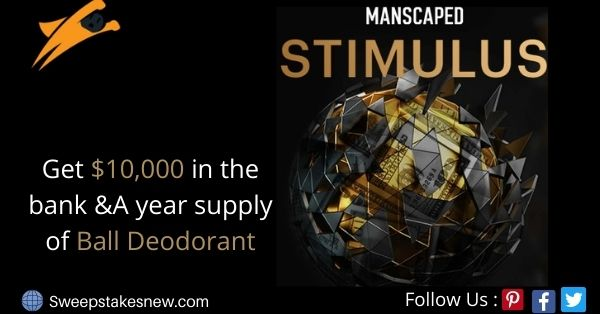 MANSCAPED $10k Stimulus Package Sweepstakes