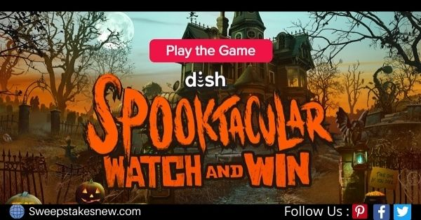 Dish Spooktacular Watch and Win Sweepstakes