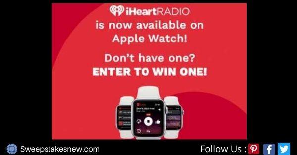 IHeart Apple Watch Sweepstakes