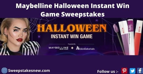 Maybelline Halloween Instant Win Game Sweepstakes