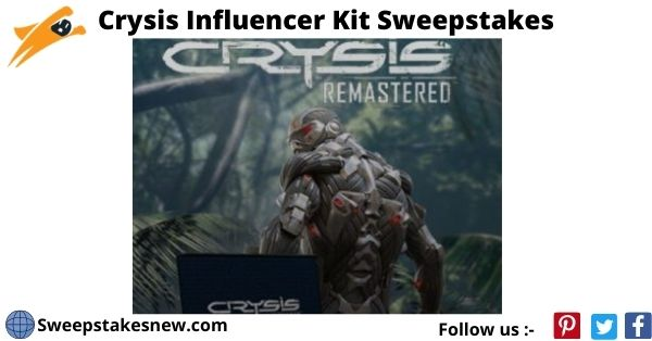 Crysis Influencer Kit Sweepstakes