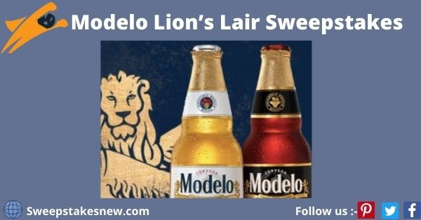 Modelo Lion's Lair Sweepstakes