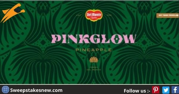 Del Monte Fresh Produce Pinkglow Virtual Party Sweepstakes
