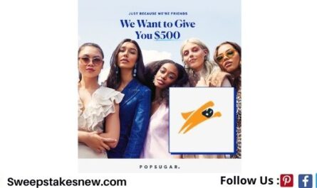 Popsugar Just Because We're Friends $500 Sweepstakes