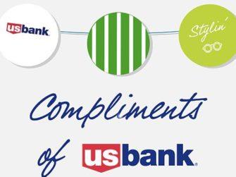 Compliments of U.S. Bank Sweepstakes