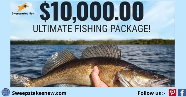 PCH $10000 Ultimate Fishing Experience Sweepstakes