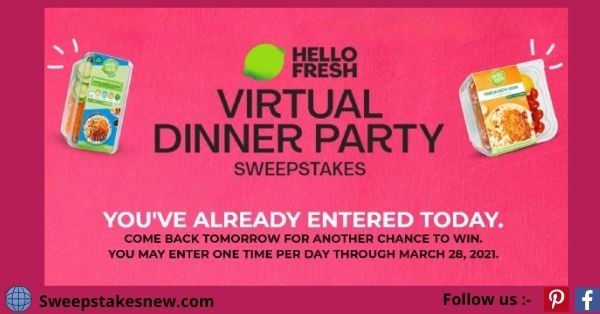 HelloFresh Virtual Dinner Party Sweepstakes