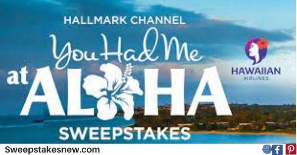 Hallmark Channel You Had Me At Aloha Sweepstakes